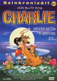 Charlie - Minden kutya a mennybe jut (All Dogs Go to Heaven)