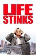 Az élet büdös (Life Stinks)