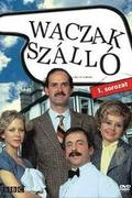 The Fawlty Towers - A Waczak szálló