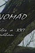 """""""A nomád"""" - Vezeklés a XXI. században"""