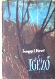 Lengyel József: Igéző