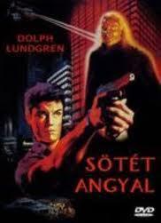 Dolph Lundgren - Sötét Angyal (1990)