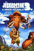 Jégkorszak 3.-A dínók hajnala (Ice Age: Dawn of the Dinosaurs)