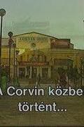 A Corvin-közben történt...