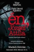 Én, József Attila - így készült a Madách Színház előadása