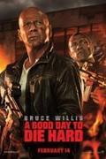 Die Hard - Drágább, mint az életed  (A Good Day to Die Hard)