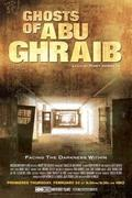 Abu Ghraib ksrtetei (Ghosts of Abu Ghraib)