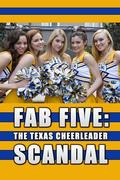Botrányos pomponlányok (Fab Five: The Texas Cheerleader Scandal)