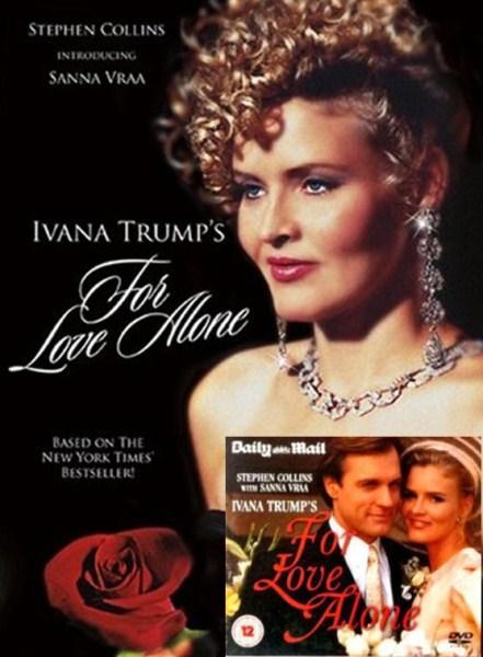 Mindent a szerelemért (The Ivana Trump Story)
