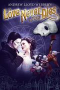 A szerelem örök (Love Never Dies)