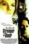 Idegen közöttünk (Stranger at the Door) 2004.