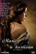 Marie, a kurtizán (Die Wanderhure)