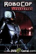 Robotzsaru 7. - A lángok martaléka (Robocop: Crash and Burn)