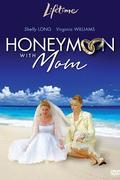 Nászút anyámmal (Honeymoon with Mom)