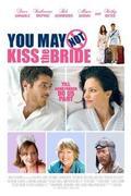 Ne csókold meg a menyasszonyt! (You May Not Kiss the Bride)