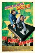 Tekerd vissza, haver! (Be Kind Rewind)