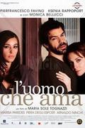 A férfi, aki szeret (L' uomo che ama)