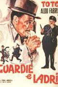 Rendőrök és tolvajok (Guardie e ladri)