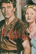 Tűz és íj. (The Flame and the Arrow)
