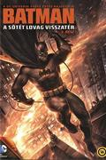 Batman: A sötét lovag visszatér - 2. rész (Batman: The Dark Knight Returns, Part 2)