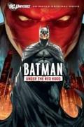 Batman: Piros Sisak ellen (Batman: Under the Red Hood)