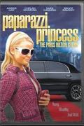 Paris Hilton - A papírhercegnő (Paparazzi Princess: The Paris Hilton Story)