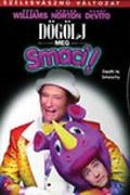 Dögölj meg, Smaci! (Death to Smoochy)