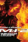 Mission: Impossible 2. (Mission: Impossible II)