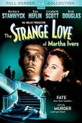 Martha Ivers furcsa szerelme (The Strange Love of Martha Ivers)