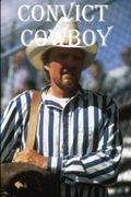 Börtönrodeó (Convict Cowboy)