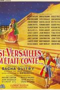 A Versailles-i kastély (Si Versailles m'était conté)