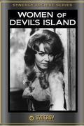 Nők az Ördög-szigeten - (Women of Devil's Island)