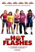 Dögös koros kosarasok (The Hot Flashes)