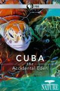 Kuba, az utolsó édenkert (Cuba: Accidental eden)