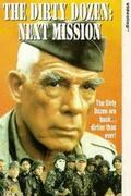 Piszkos tizenkettő: A második küldetés (The Dirty Dozen: Next Mission)