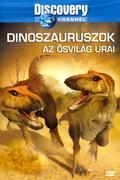 Dinoszauruszok - Az ősvilág urai (When Dinosaurs Roamed America)