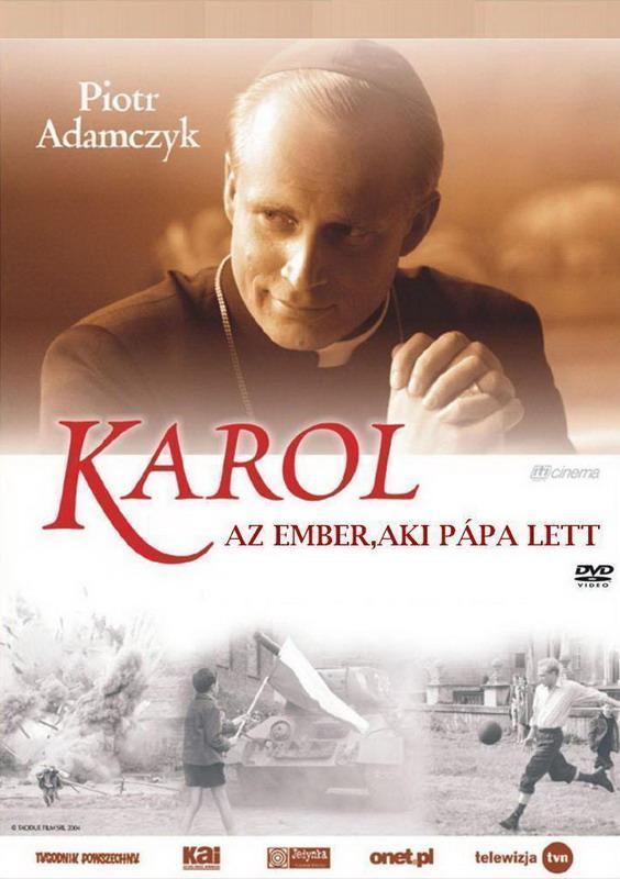 Karol - Az ember, aki pápa lett I-II. rész (Karol, un uomo diventato Papa)