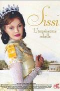 Sissi, a lázadó császárné (Sissi, l'impératrice rebelle)