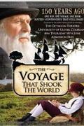 Az utazás, amely megrázta a világot (The Voyage That Shook the World)