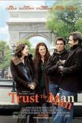 Házasság a négyzeten (Trust the Man)