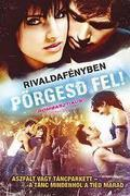 Rivaldafényben - Pörgesd fel! (Center Stage: Turn It Up)