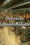 Az élelmiszeripar trükkjei (Die Tricks der Lebensmittelindustrie)