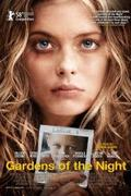 Egy elrabolt kislány története (Gardens of the Night, 2008)