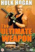 Akit vasgolyónak hívtak (The Ultimate Weapon)