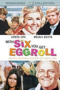 Két özvegy, egy pár (With Six You Get Eggroll)