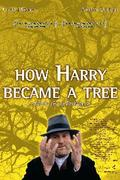 Haragos Harry (How Harry Became a Tree)