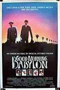 Jó reggelt, Babilónia! (Good Morning, Babylon)