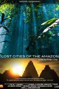 Az Amazonas titkos városai (Secret Cities of the Amazon)