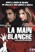 Fehér kezek (La main blanche)