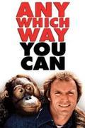 Bármi áron (Any Which Way You Can) 1980.